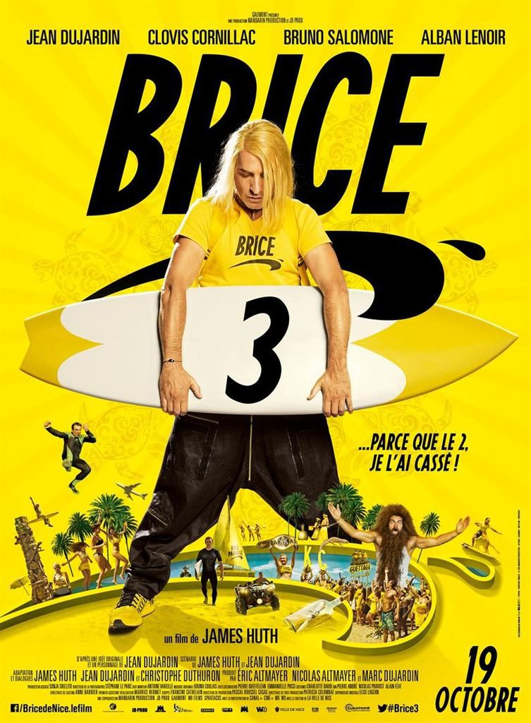 Critique Ciné : Brice 3 (2016)
