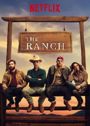 The Ranch (Saison 2, épisodes 1 à 10) : quand rien ne va plus