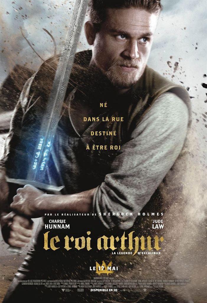 Critique Ciné : Le Roi Arthur : La Légende d'Excalibur (2017)