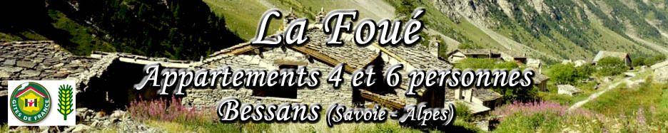 Gîte La Foué - Location pour vos vacances à Bessans