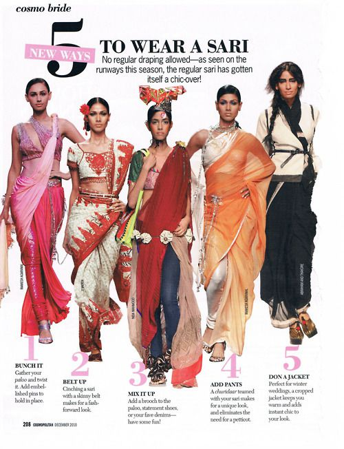 5 Ways To Wear A Sari (Source: Cosmo India dec.2010) - 5 façons de porter le sari.