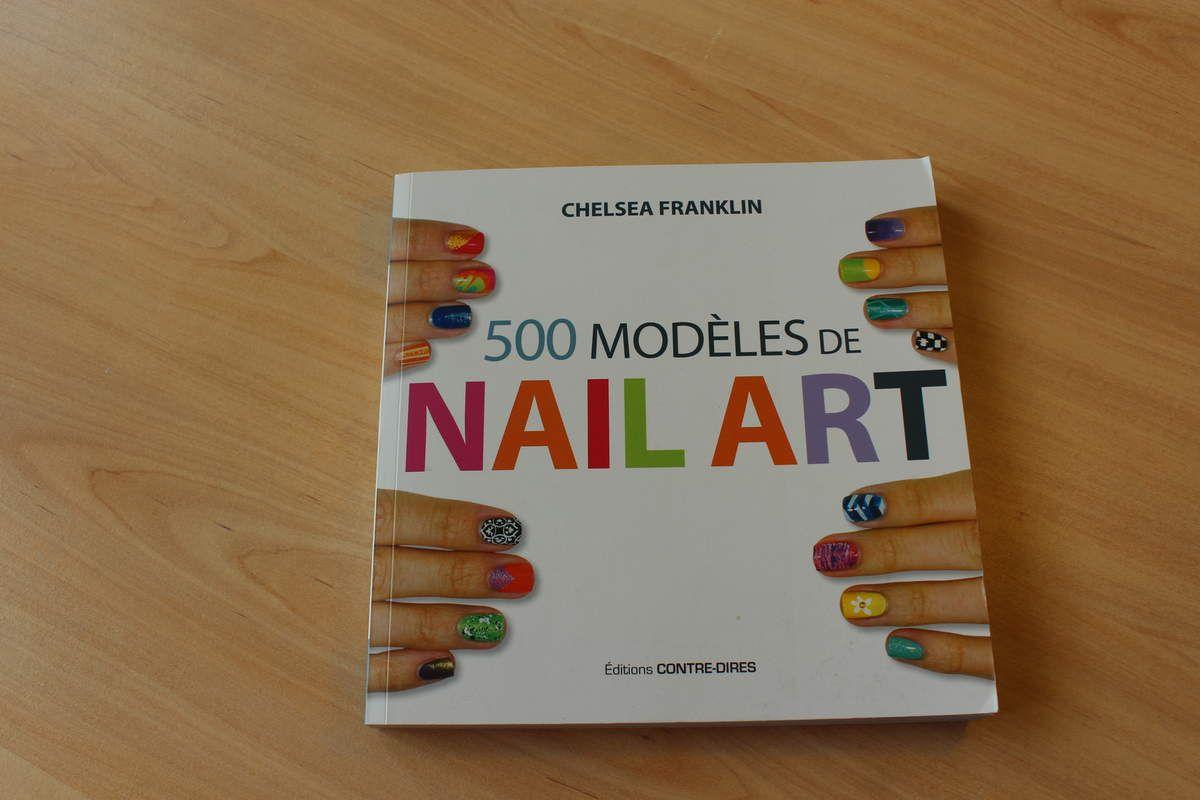 500 modèles de Nail Art CHELSEA FRANKLIN