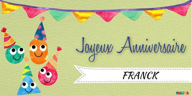 Bon anniversaire Franck