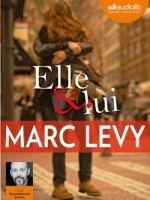 Elle & Lui de Marc Levy