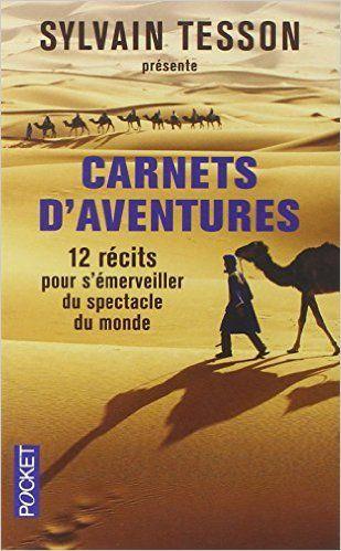 Carnets d'aventures de collectif (préface de Sylvain Tesson)