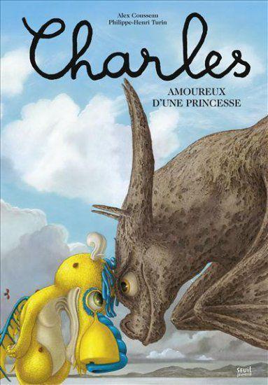 Charles, amoureux d'une Princesse d'Alex Cousseau