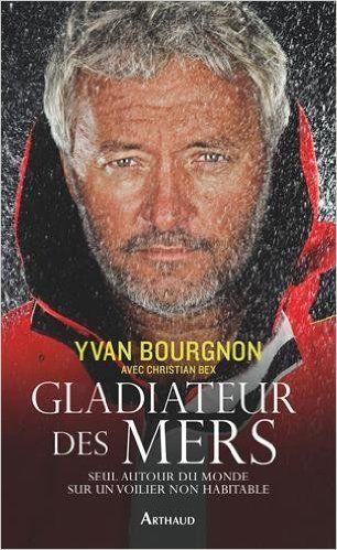 Gladiateur des mer d'Yvan Bourgnon