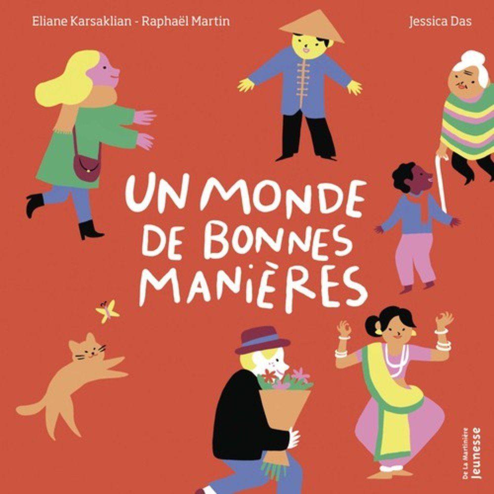 Un monde de bonnes manières d'Eliane Karsaklian et Raphaël Martin