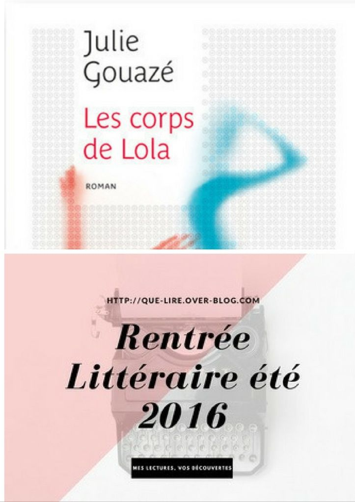 Les corps de Lola  de Julie Gouazé