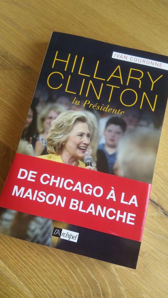 Hillary Clinton, la Présidente d'Ivan Couronne