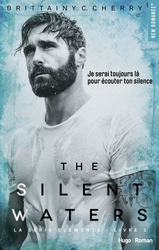 The Silent Waters de Brittainy C Cherry - éditions Hugo Roman - chronique prévue le...