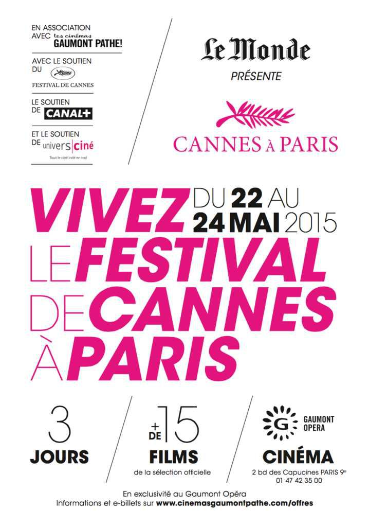 #CANNES2015 : &quot&#x3B;CANNES À PARIS&quot&#x3B;