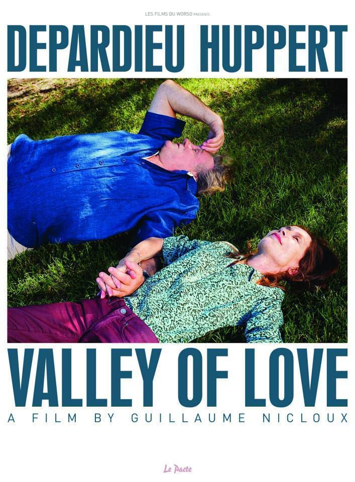 "#CANNES2015 : ""VALLEY OF LOVE"", AVEC G.DEPARDIEU ET I.HUPPERT"