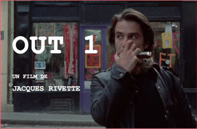 """BACK 2 CLASSICS: """"OUT1"""" (1971), LE FILM HORS-NORME"""