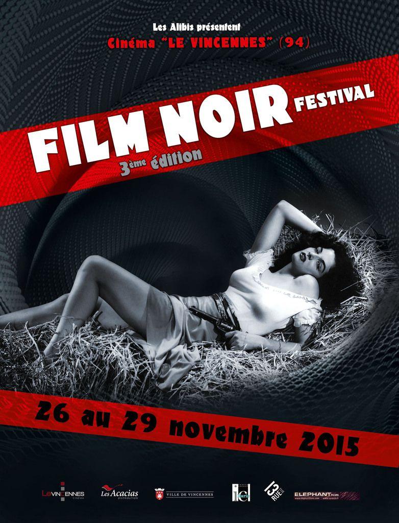 """""""FILM NOIR FESTIVAL"""", 3ÈME ÉDITION !"""