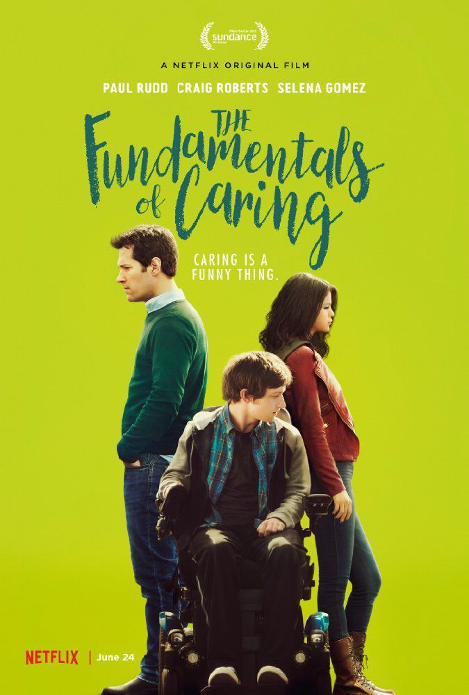 "CRITIQUE: ""THE FUNDAMENTALS OF CARING"" (NETFLIX ORIGINAL)"