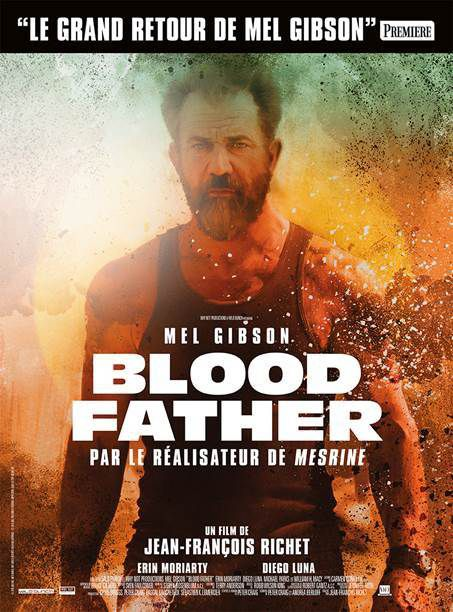 """Blood Father"" de Jean-François Richet"