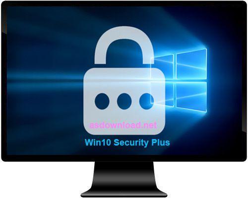 Win10 Security Plus - Utilitaire pour paramètres de sécurité et vie privée