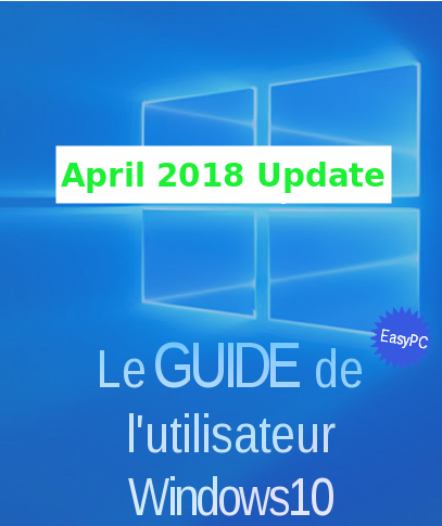 0f37945fe89971 Guide Windows 10 2018 (April Update-1803) - Easy-PC.org