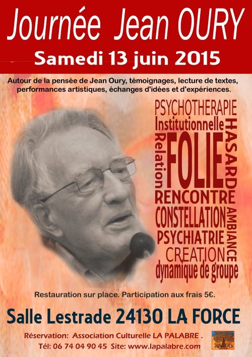 Association culturelle La Palabre - Journée Jean Oury Samedi 13 juin à La Force