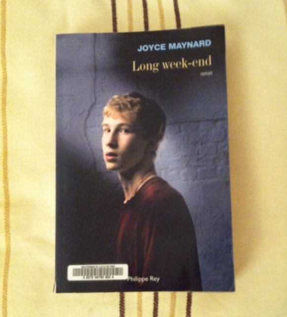 Long week-end de Joyce Maynard
