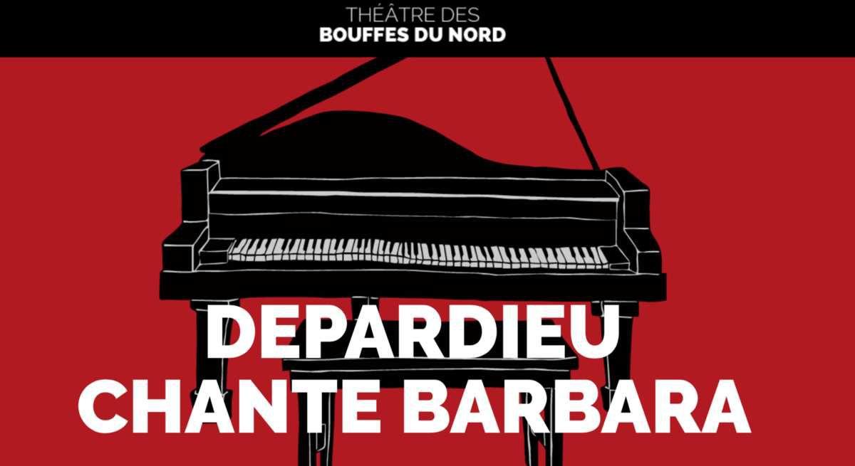 &quot&#x3B;Une petite cantate&quot&#x3B; de Barbara, le spectacle de Depardieu aux Bouffes Du Nord et Camille Redouble de Noémie Lvovsky