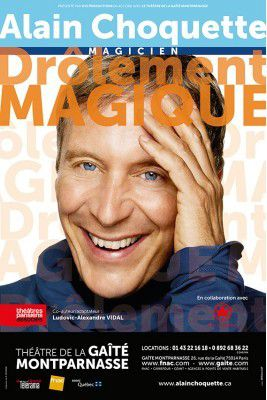 DRÔLEMENT MAGIQUE par Alain CHOQUETTE