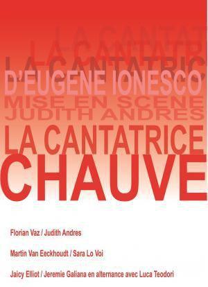 LA CANTATRICE CHAUVE, d'Eugène IONESCO et revu par Judith ANDRES