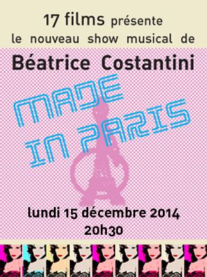 Béatrice COSTANTINI dans &quot&#x3B;MADE IN PARIS&quot&#x3B;