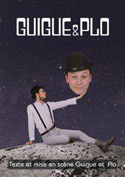 GUIGUE &amp&#x3B; PLO