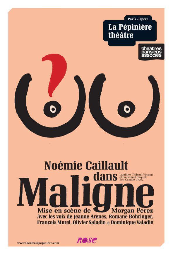 &quot&#x3B;MALIGNE&quot&#x3B; à LA PEPINIERE THEÂTRE