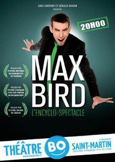L'ENCYCLO-SPECTACLE de et avec Max BIRD