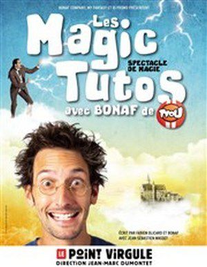 LES MAGIC TUTOS DE BONAF
