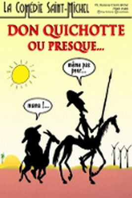 DON QUICHOTTE... OU PRESQUE !!!