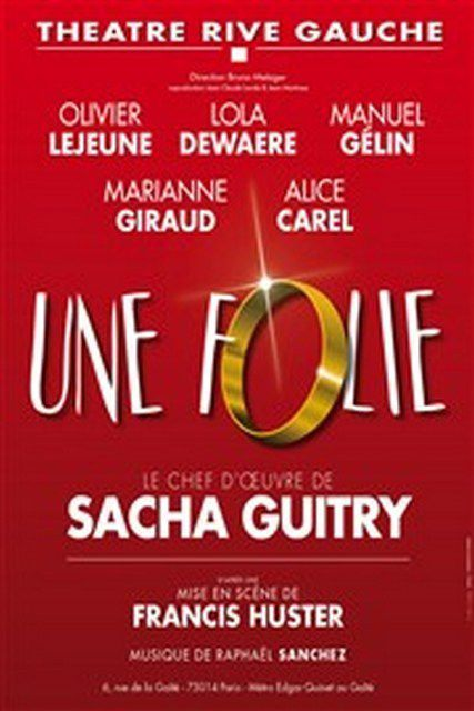 UNE FOLIE de Sacha GUITRY
