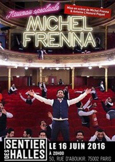MICHEL FRENNA &quot&#x3B;Nouveau Spectacle&quot&#x3B;