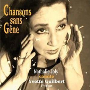 CHANSONS SANS GÊNE par Nathalie JOLY