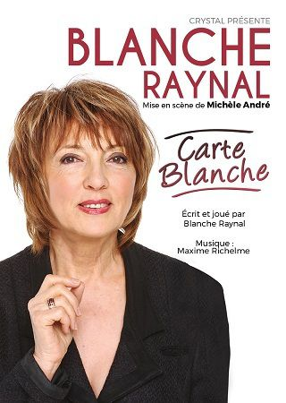CARTE BLANCHE avec Blanche RAYNAL