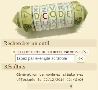 Tirage au sort du 22/12 : grâce au site Dcode, c'est donc le n°8 qui est le numéro gagnant, bravo à... ELSA M !!!
