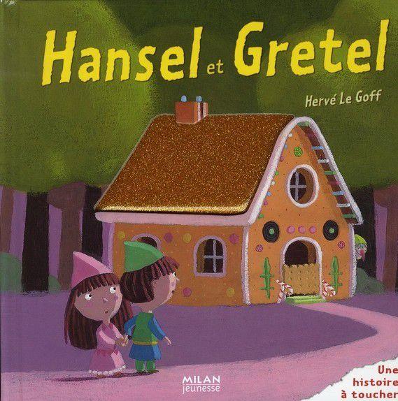 """[Papathèque] Livre : """"Hansel et Gretel"""" (éditions Milan)"""