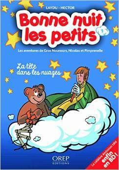 """[Papathèque] Livre : """"Bonne nuit les petits : la tête dans les nuages"""" (aux éditions OREP)"""