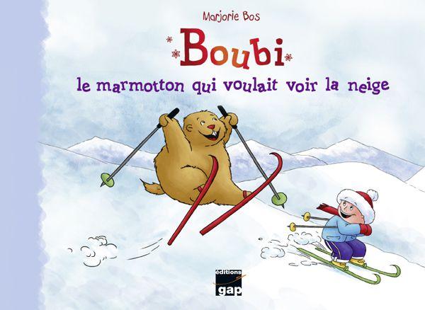 [Papathèque] Lecture : Boubi, le marmotton qui voulait voir la neige (éditions Gap)