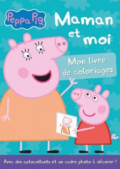 """[Papathèque] Coloriage : """"Peppa Pig - Maman et moi"""" (éd. Hachette Jeunesse)"""