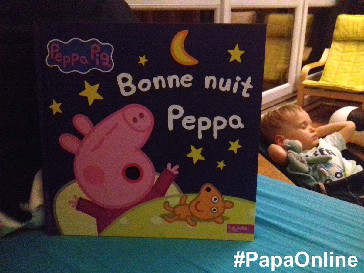 [Papathèque] &quot&#x3B;Bonne nuit Peppa&quot&#x3B; (éditions Hachette Jeunesse)