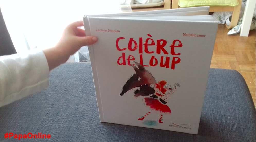 [Papathèque] Lecture : Colère de loup (édition Gautier-Languereau)