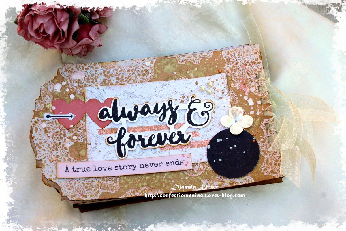 Mini &quot&#x3B;Always and forever&quot&#x3B;+video DT La Bulle à Scrap