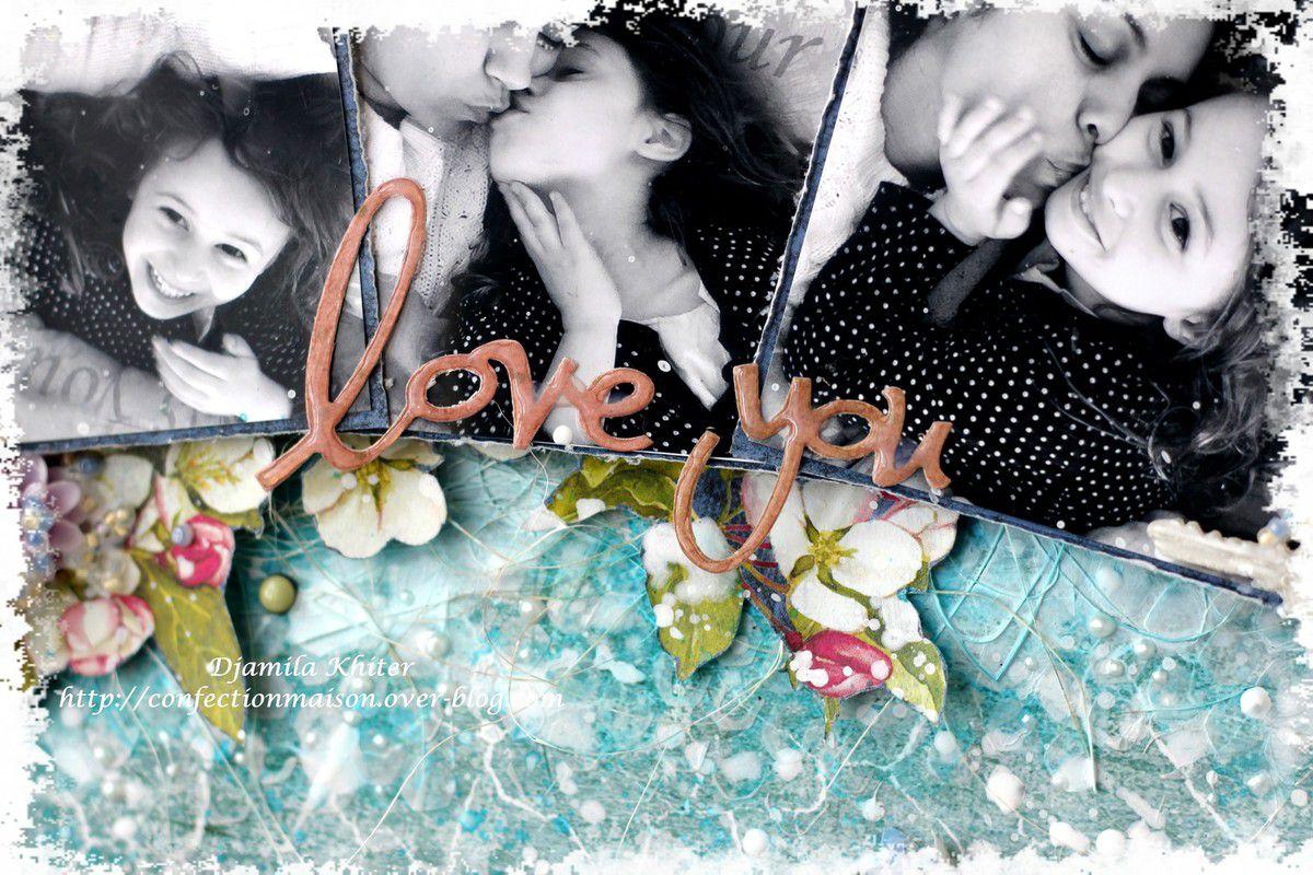 Canvas&quot&#x3B;love you&quot&#x3B; + vidéo Dt Scrapberry's