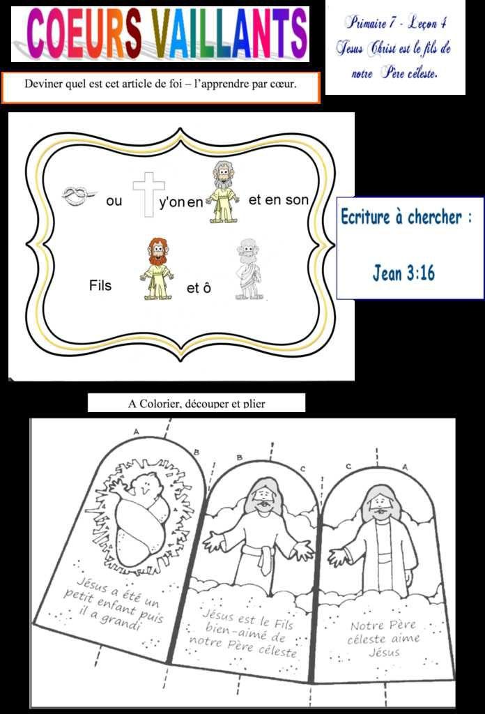 Primaire 7 - Leçon 4 - Jésus-Christ est le Fils de notre Père céleste