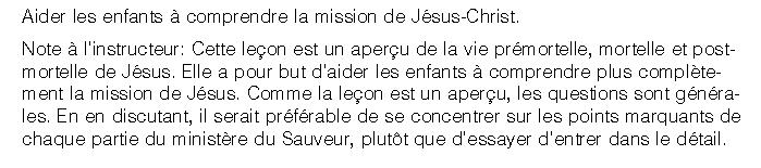 Primaire 7 - Leçon 35 - La mission de Jésus-Christ.