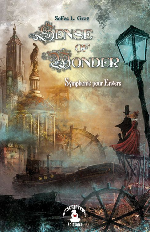 Sense of Wonder, Symphonie pour Envers, de SoFee L. Grey
